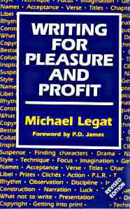 Writing for Pleasure & Profit by Michael Legat