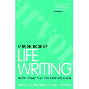 The Arvon Book of Life Writing | Sallly Cline & Carole Angier