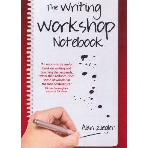 Alan Ziegler | The Writing Workshop Notebook